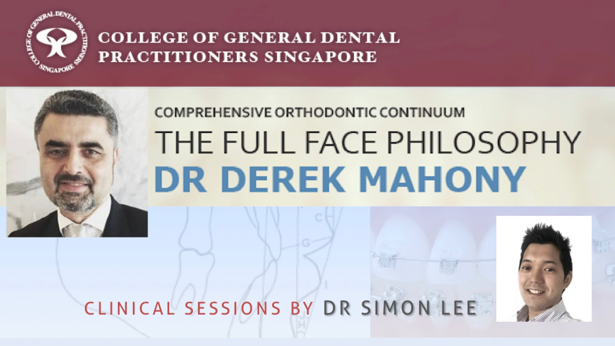 Comprehensive Orthodontic Continuum by Dr Derek Mahony