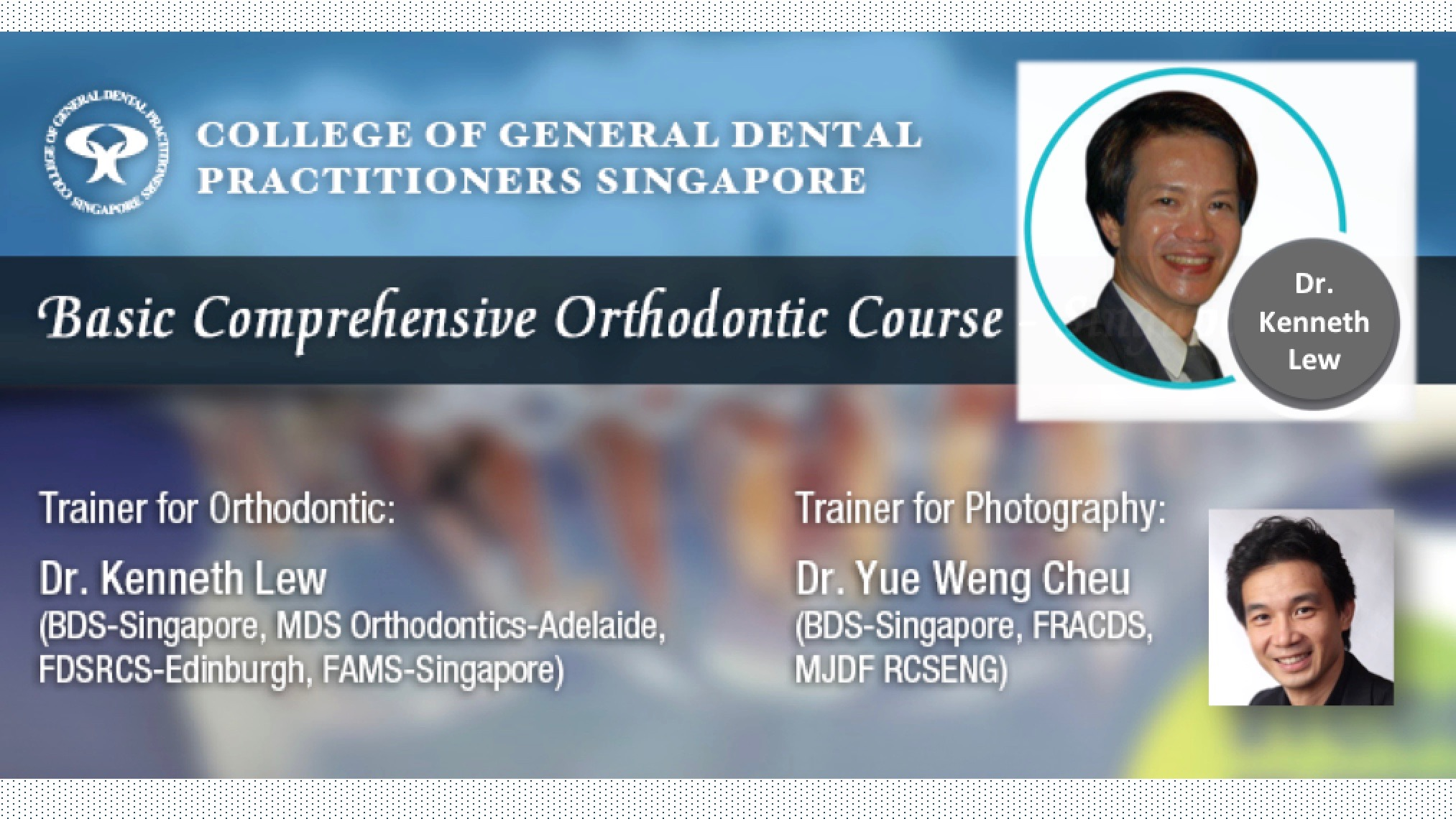 Basic Comprehensive Orthodontic Course by Dr Kenneth Lew (Group 17)