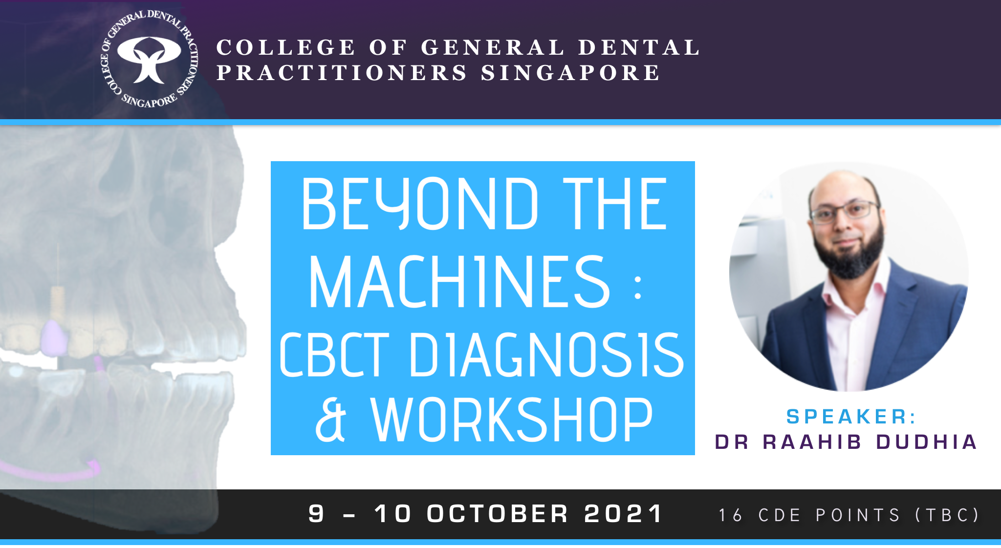 Beyond The Machines: CBCT Diagnosis & Workshop